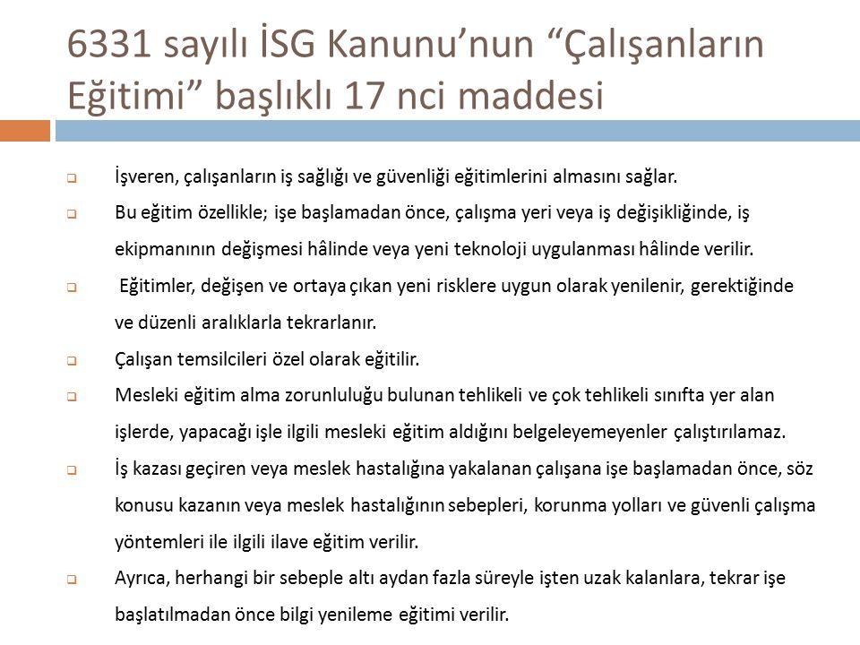 6331 sayılı İSG Kanunu'nun Çalışanların Eğitimi başlıklı 17 nci maddesi