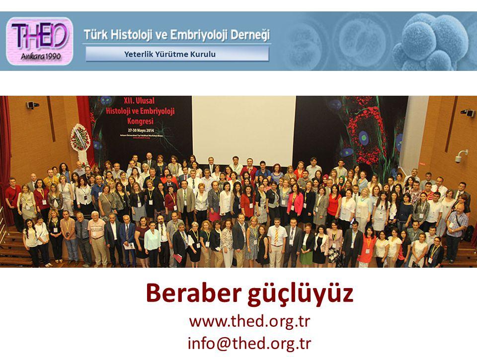 Beraber güçlüyüz www.thed.org.tr info@thed.org.tr