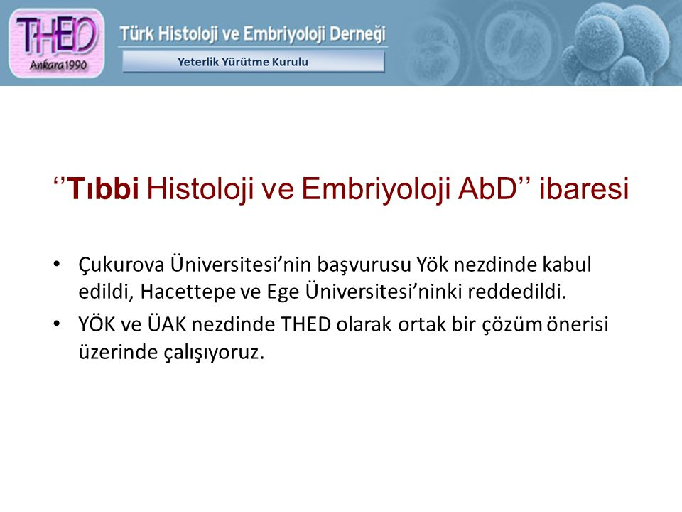''Tıbbi Histoloji ve Embriyoloji AbD'' ibaresi