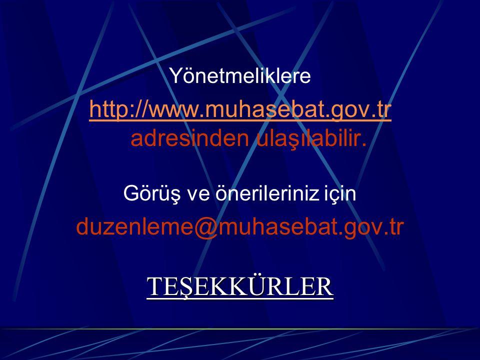 TEŞEKKÜRLER http://www.muhasebat.gov.tr adresinden ulaşılabilir.