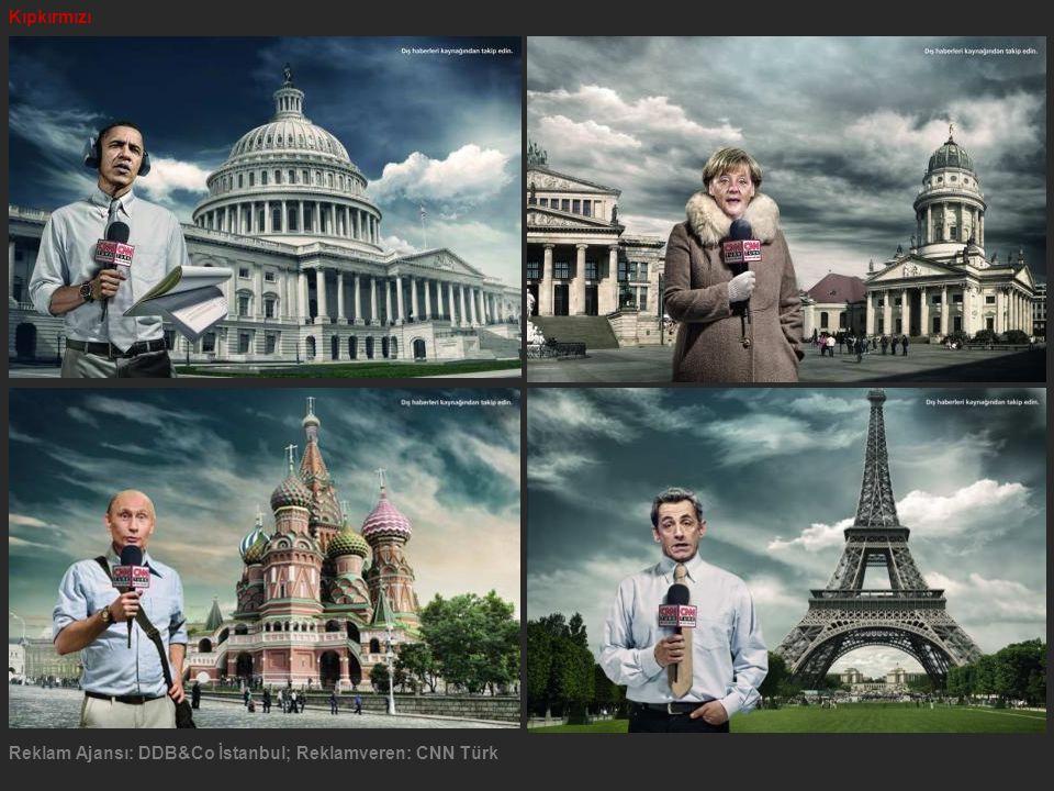Kıpkırmızı Reklam Ajansı: DDB&Co İstanbul; Reklamveren: CNN Türk