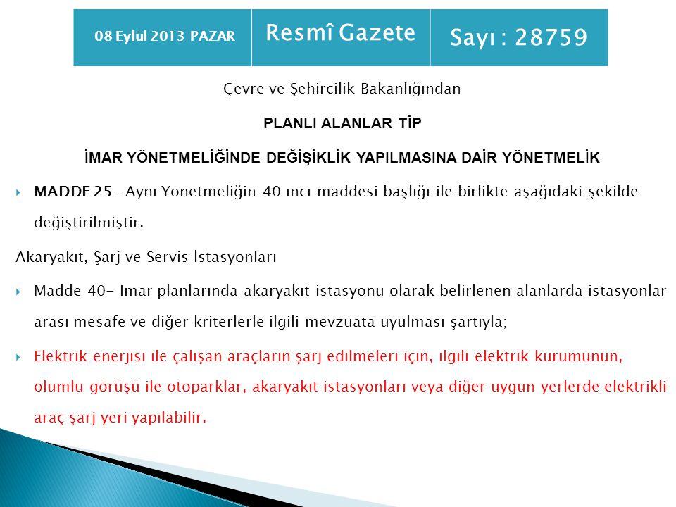 Sayı : 28759 Resmî Gazete Çevre ve Şehircilik Bakanlığından