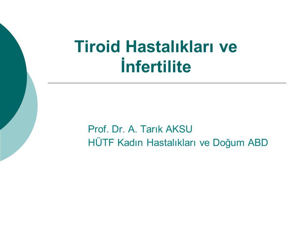 Tiroid Hastalıkları ve İnfertilite