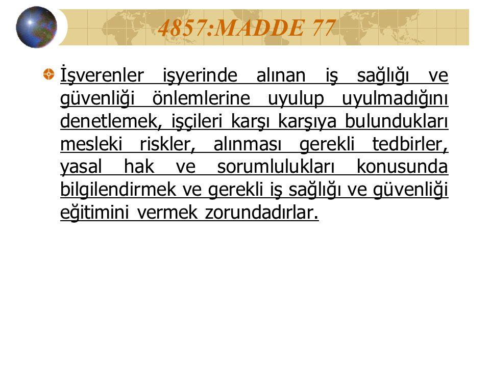 4857:MADDE 77