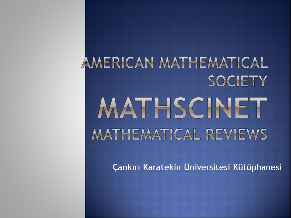 American Mathematical Society MathSciNet Mathematical Reviews