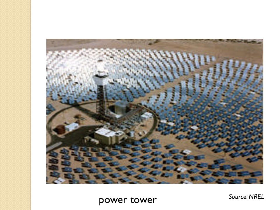 power tower Source: NREL