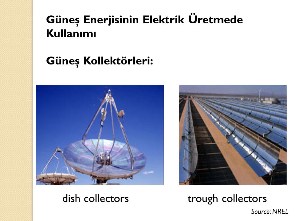 Güneş Enerjisinin Elektrik Üretmede Kullanımı