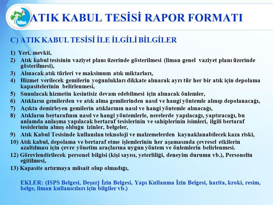 ATIK KABUL TESİSİ RAPOR FORMATI
