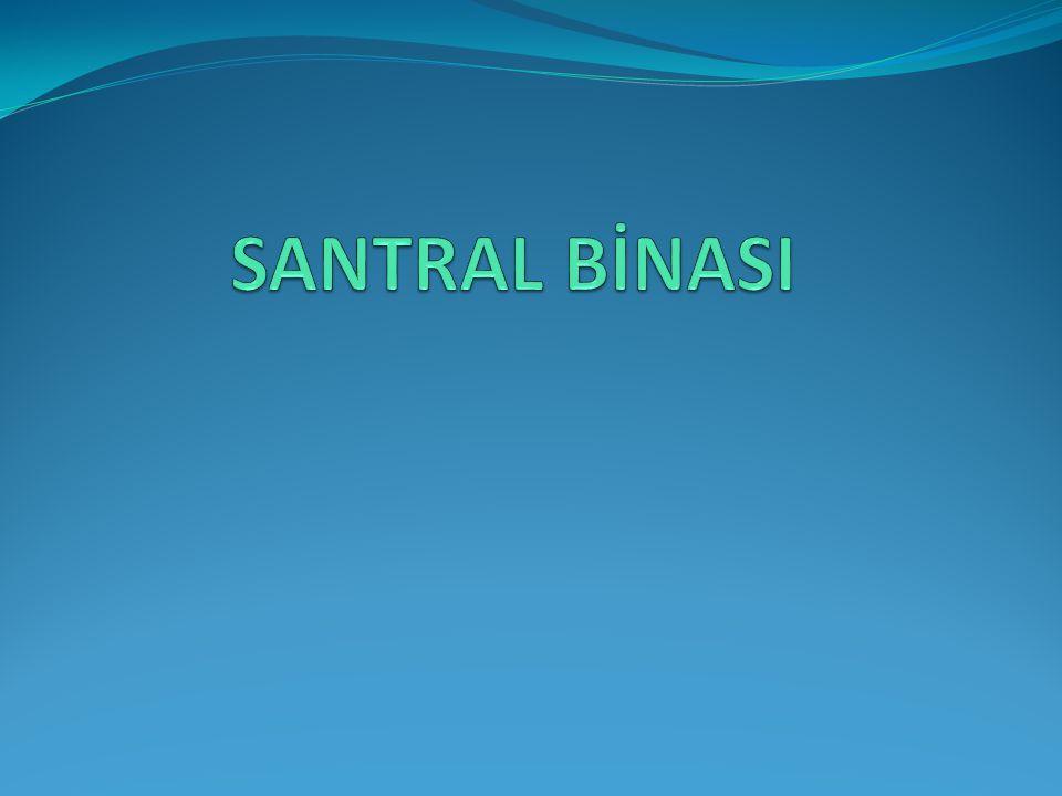 SANTRAL BİNASI