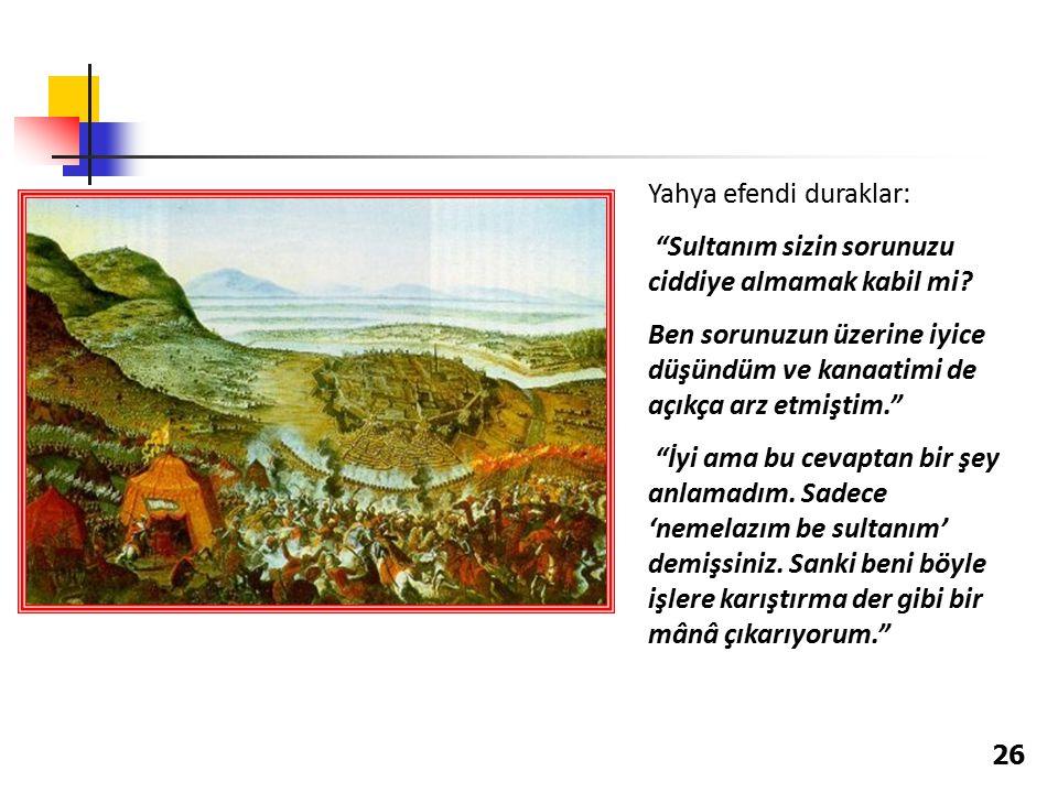 Yahya efendi duraklar: