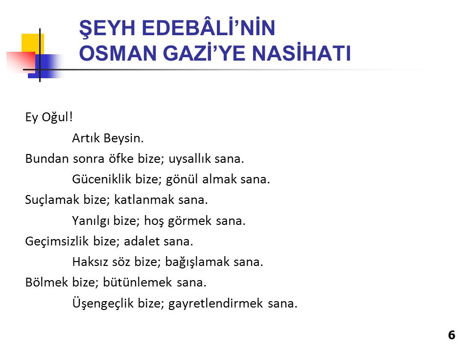 ŞEYH EDEBÂLİ'NİN OSMAN GAZİ'YE NASİHATI