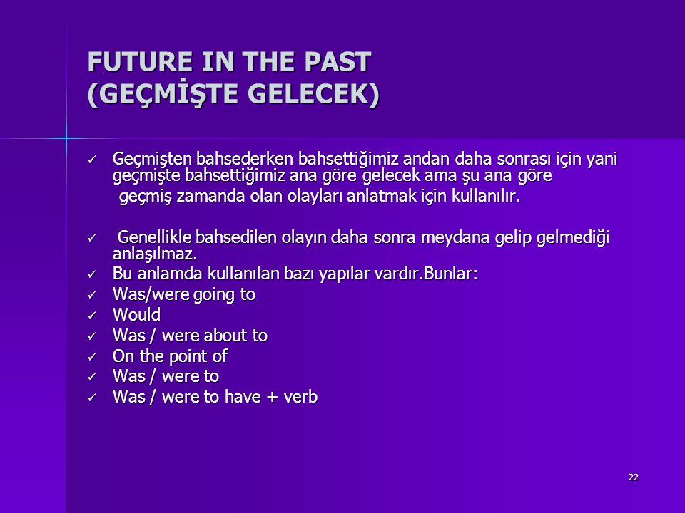 FUTURE IN THE PAST (GEÇMİŞTE GELECEK)
