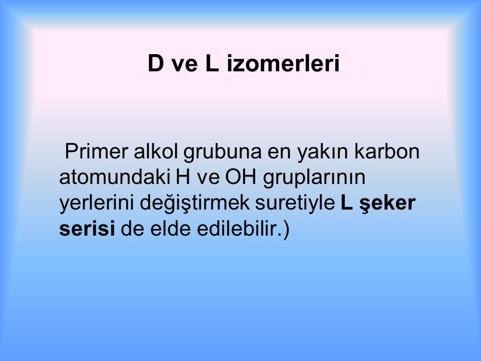 D ve L izomerleri