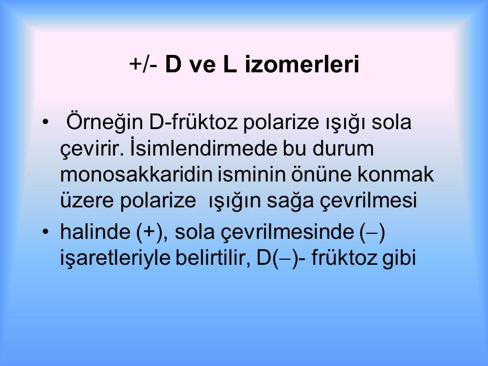 +/- D ve L izomerleri