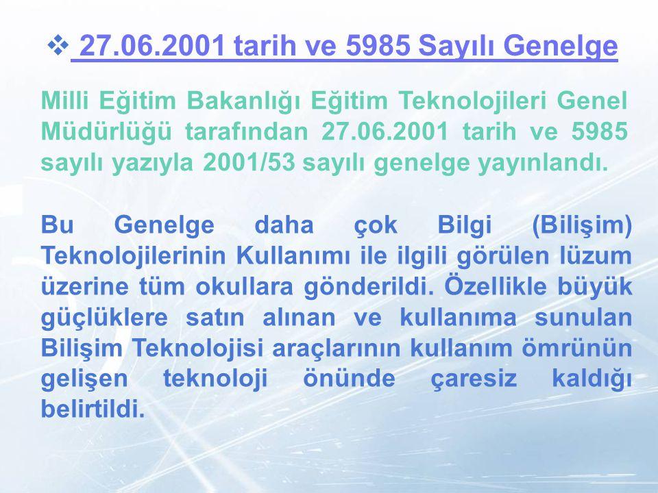 27.06.2001 tarih ve 5985 Sayılı Genelge