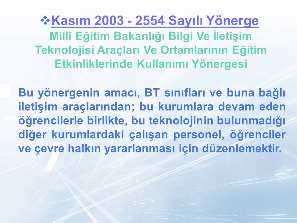 Kasım 2003 - 2554 Sayılı Yönerge