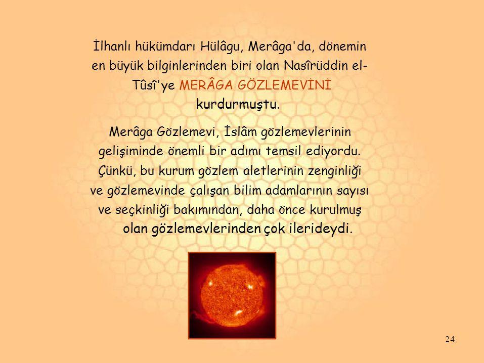 en büyük bilginlerinden biri olan Nasîrüddin el-