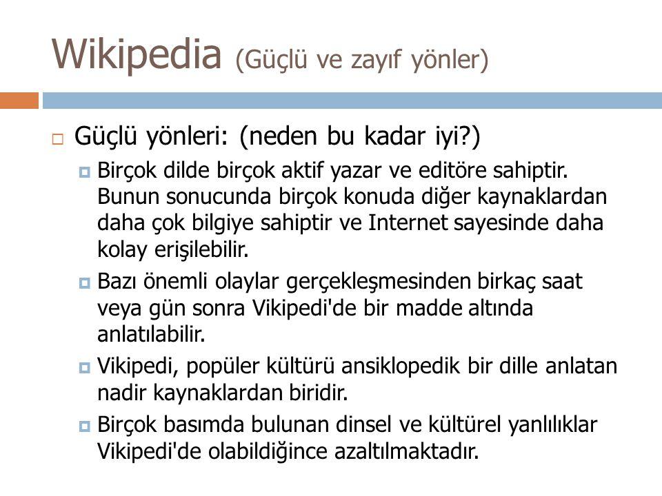 Wikipedia (Güçlü ve zayıf yönler)