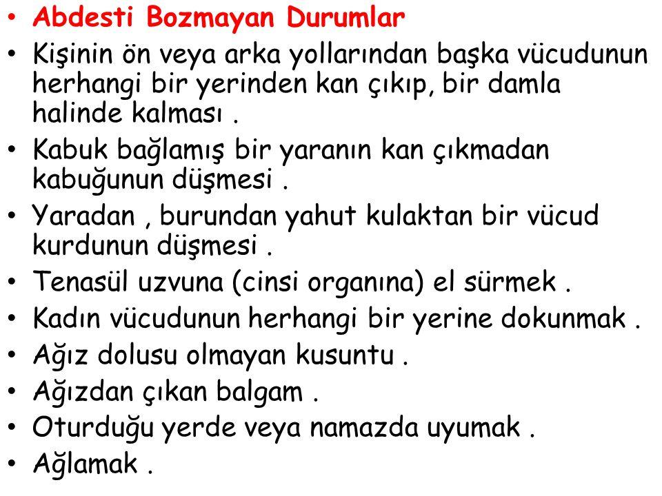 Abdesti Bozmayan Durumlar