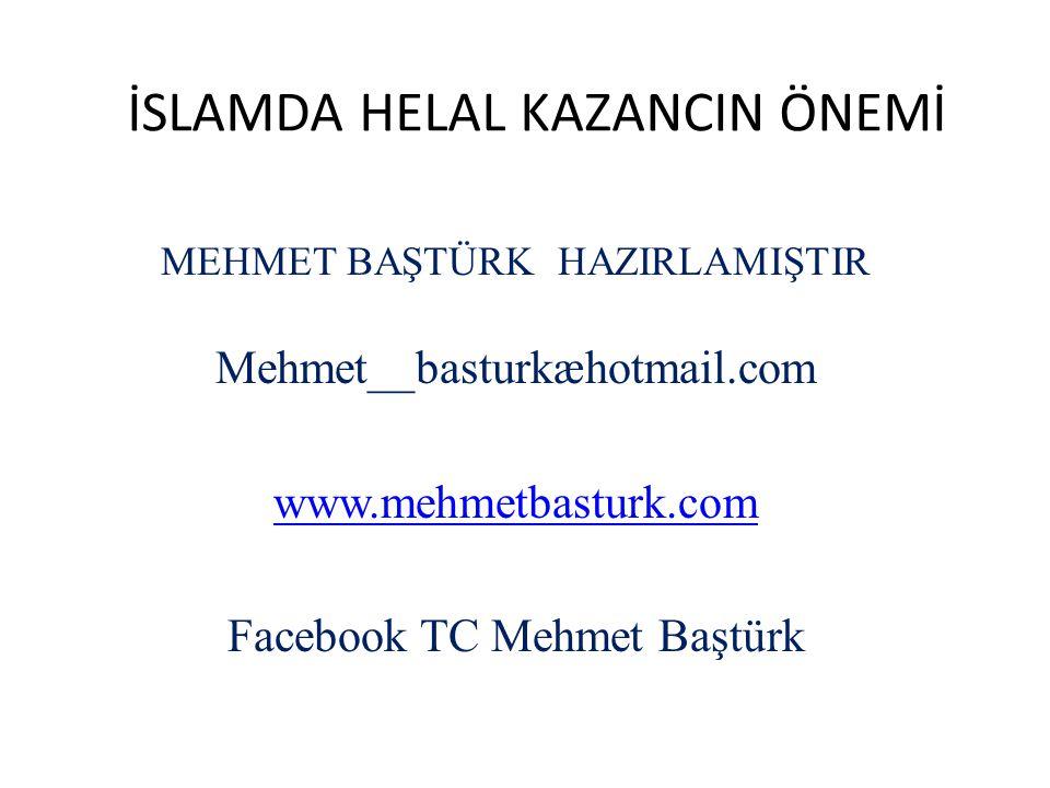İSLAMDA HELAL KAZANCIN ÖNEMİ