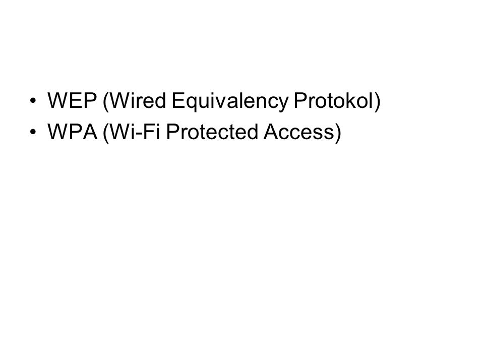 WEP (Wired Equivalency Protokol)