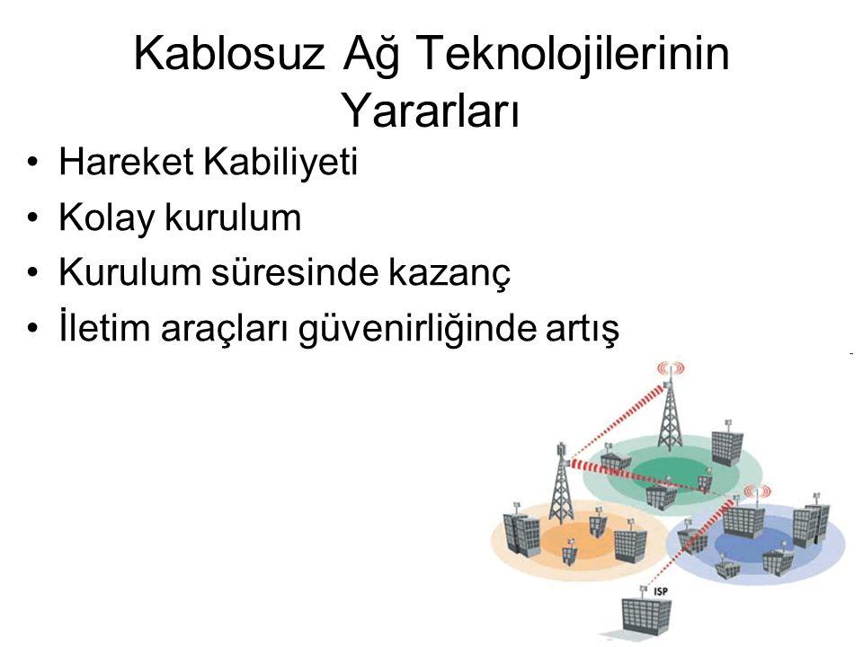 Kablosuz Ağ Teknolojilerinin Yararları