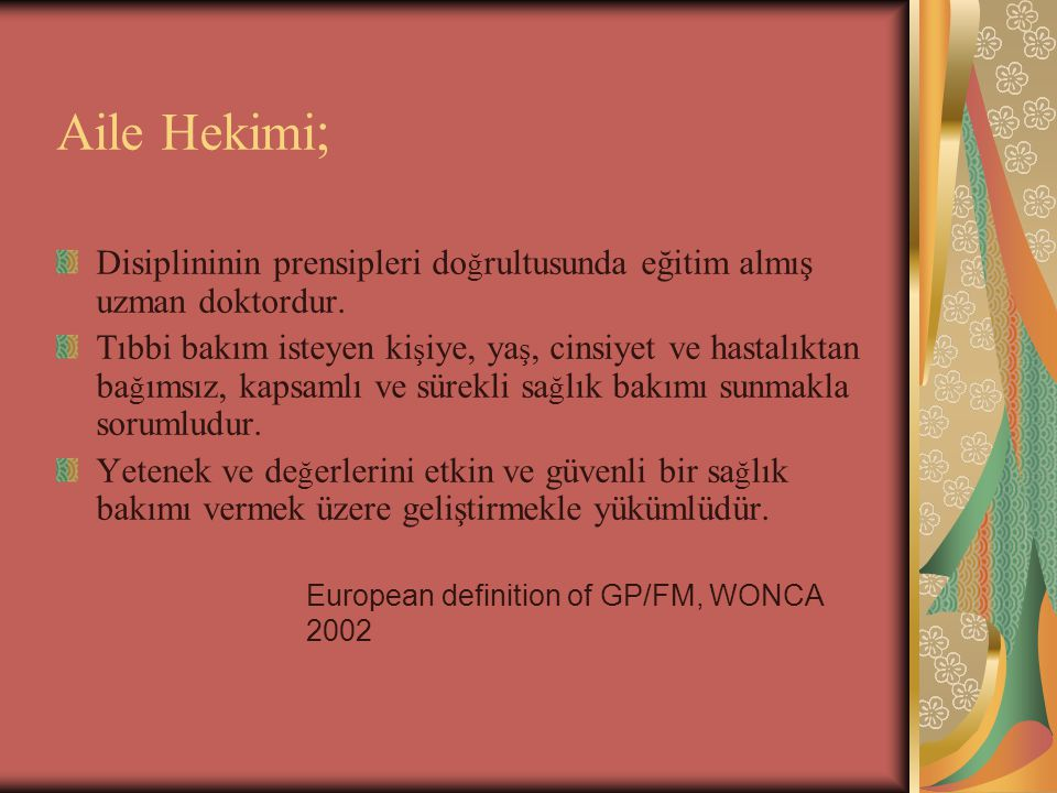 European definition of GP/FM, WONCA 2002