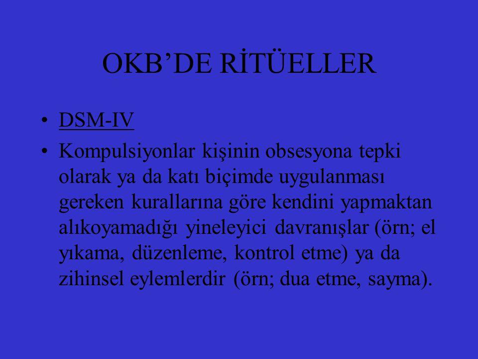 OKB'DE RİTÜELLER DSM-IV