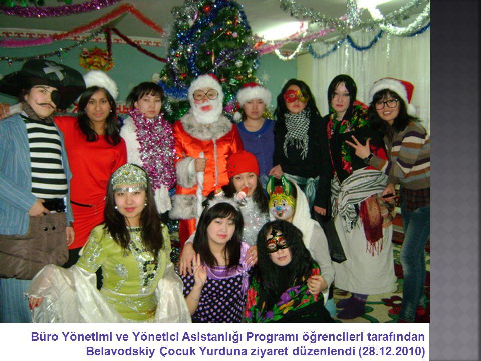 Büro Yönetimi ve Yönetici Asistanlığı Programı öğrencileri tarafından Belavodskiy Çocuk Yurduna ziyaret düzenlendi (28.12.2010)