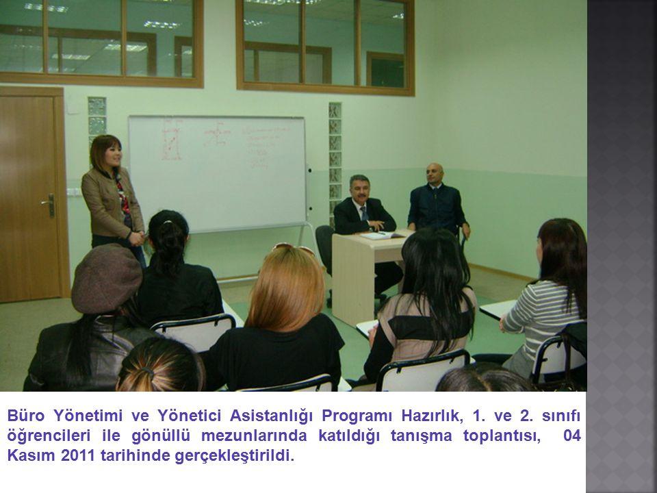 Büro Yönetimi ve Yönetici Asistanlığı Programı Hazırlık, 1. ve 2
