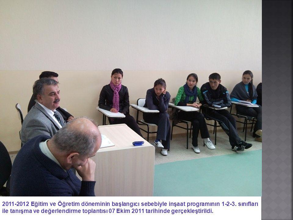 2011-2012 Eğitim ve Öğretim döneminin başlangıcı sebebiyle inşaat programının 1-2-3.