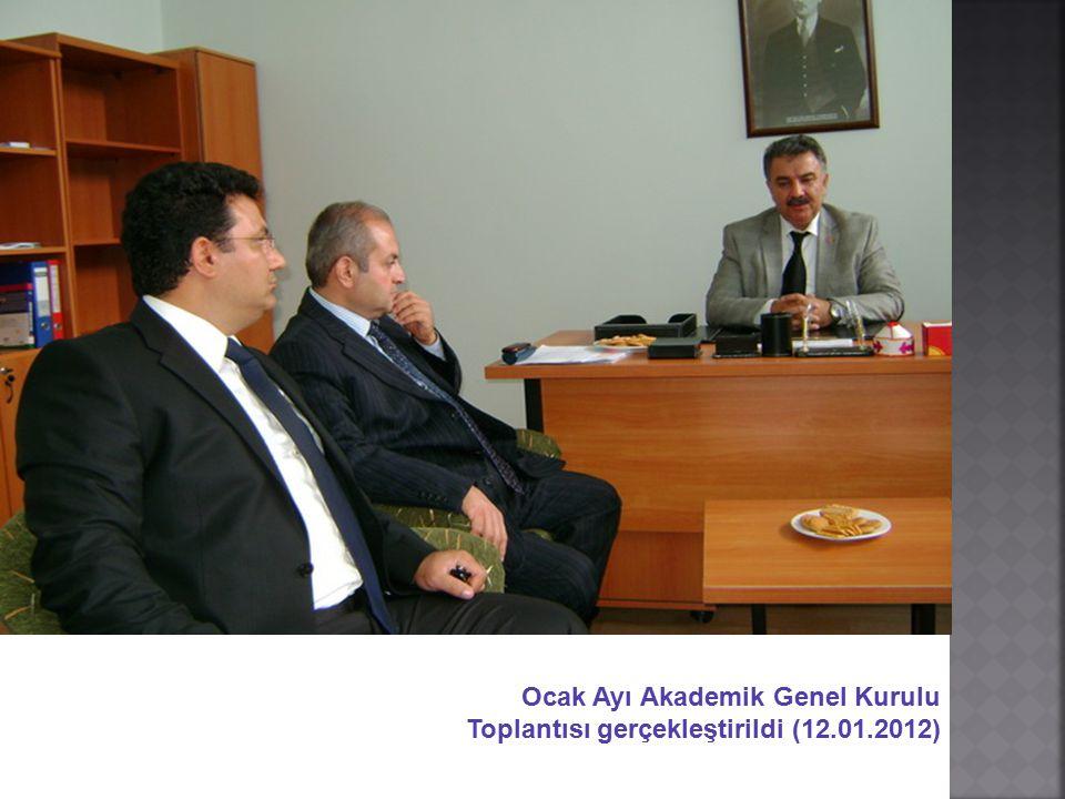 Ocak Ayı Akademik Genel Kurulu Toplantısı gerçekleştirildi (12. 01