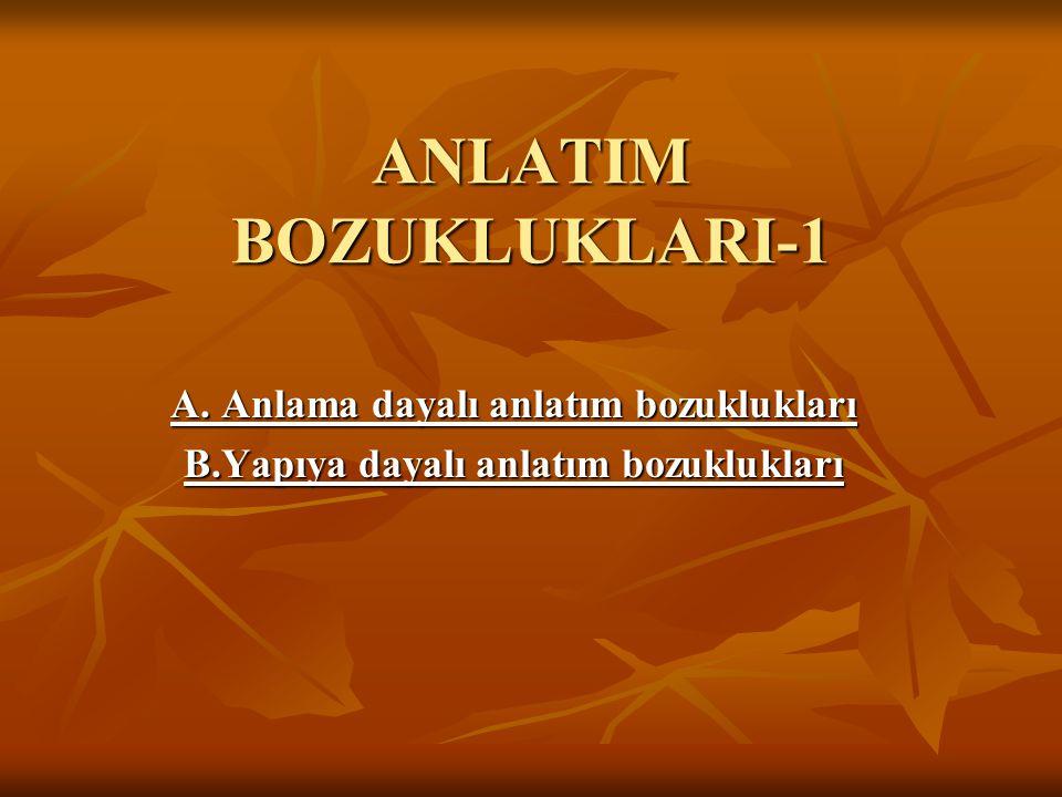 ANLATIM BOZUKLUKLARI-1