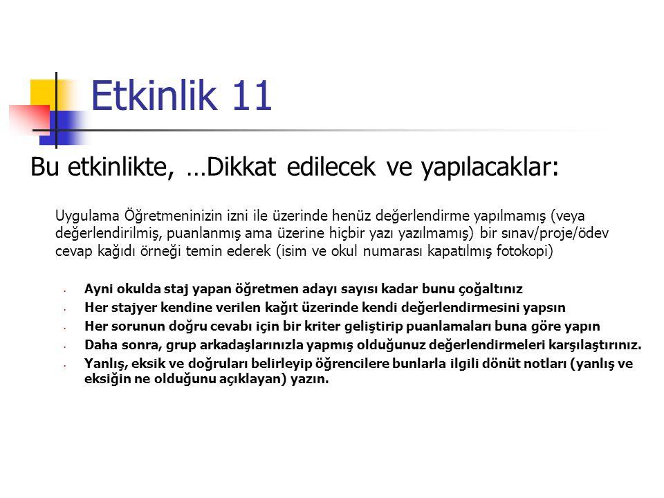 Etkinlik 11 Bu etkinlikte, …Dikkat edilecek ve yapılacaklar: