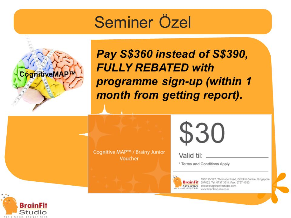 Seminer Özel Pay S$360 instead of S$390, FULLY REBATED with programme sign-up (within 1 month from getting report).