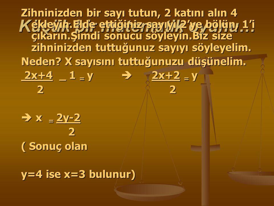 Küçük bir matematik oyunu…