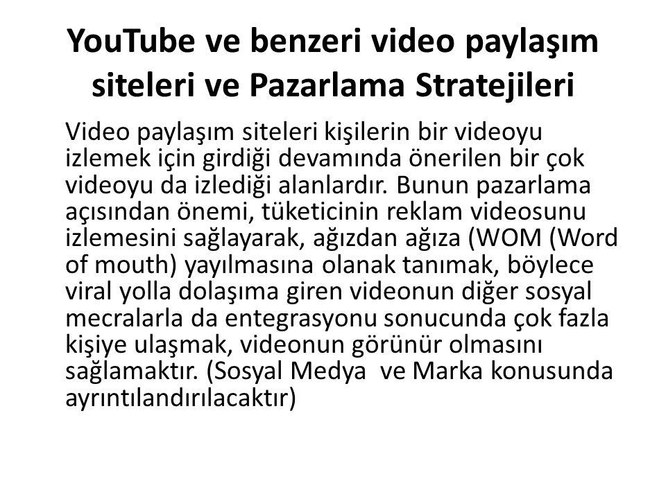 YouTube ve benzeri video paylaşım siteleri ve Pazarlama Stratejileri