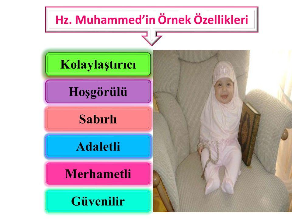 Hz. Muhammed'in Örnek Özellikleri