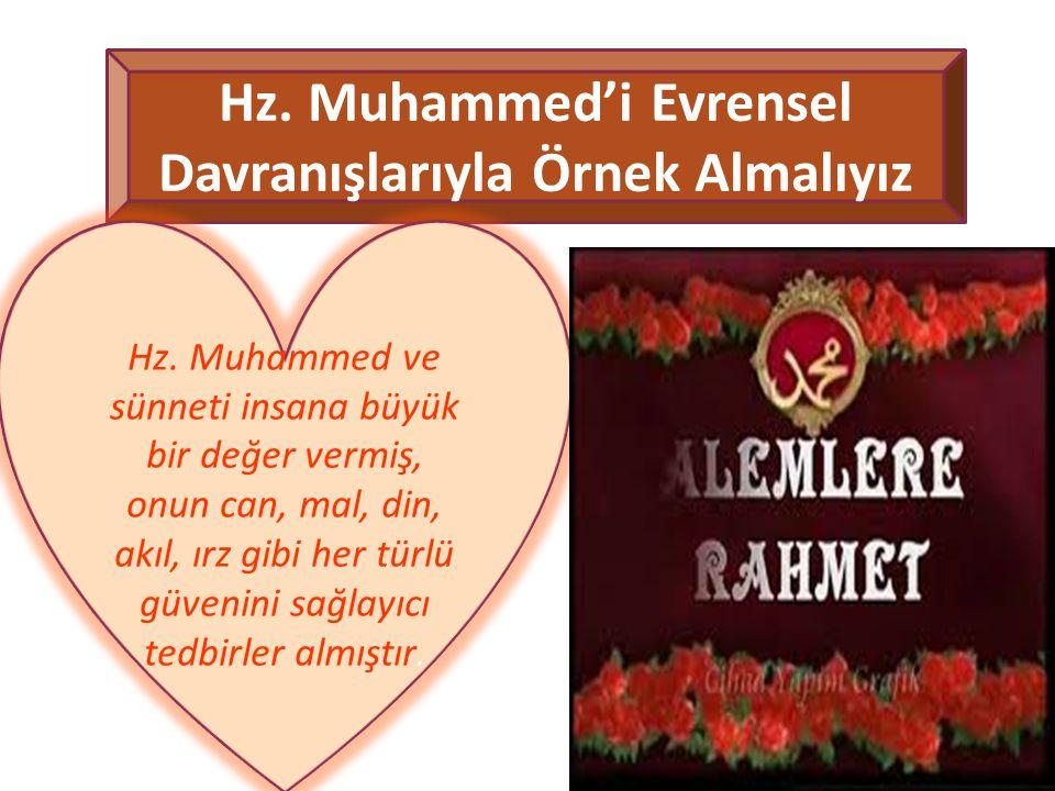 Hz. Muhammed'i Evrensel Davranışlarıyla Örnek Almalıyız