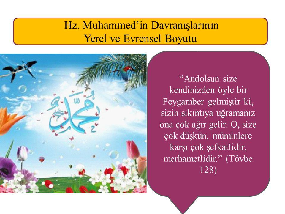 Hz. Muhammed'in Davranışlarının Yerel ve Evrensel Boyutu