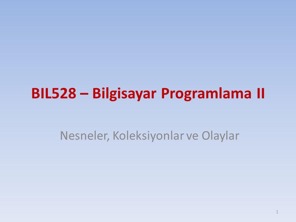 BIL528 – Bilgisayar Programlama II
