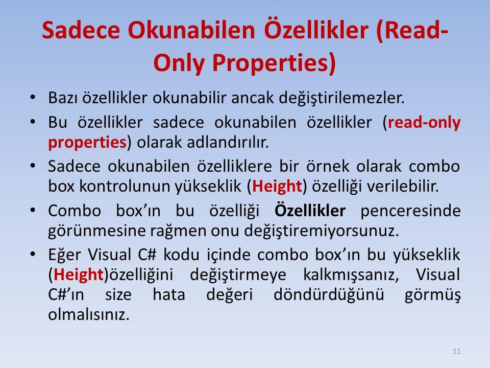 Sadece Okunabilen Özellikler (Read-Only Properties)
