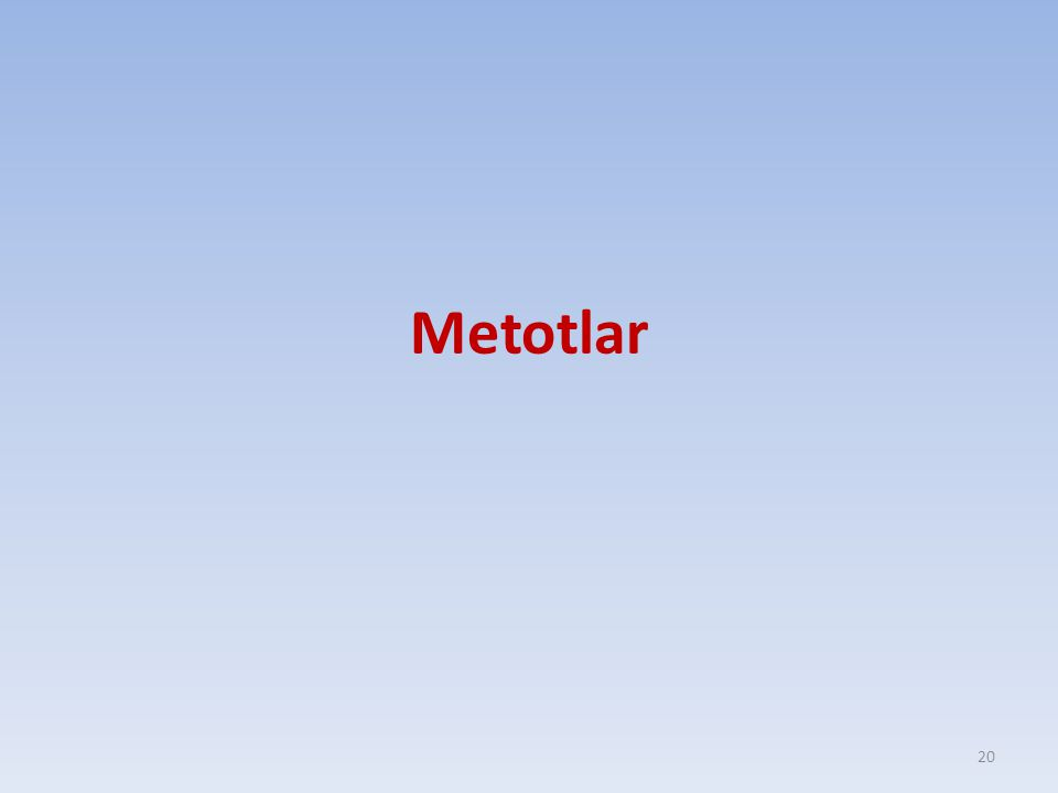 Metotlar