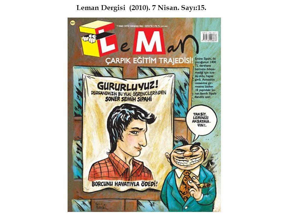 Leman Dergisi (2010). 7 Nisan. Sayı:15.
