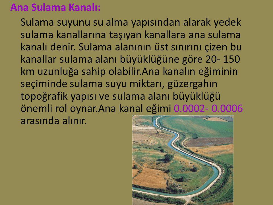 Ana Sulama Kanalı: