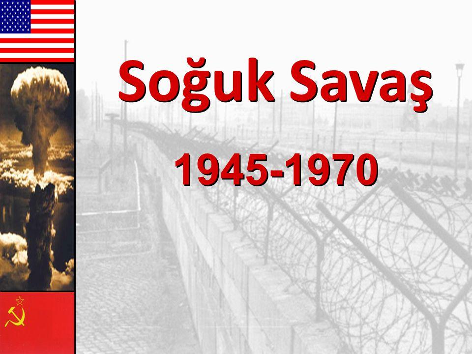 Soğuk Savaş 1945-1970