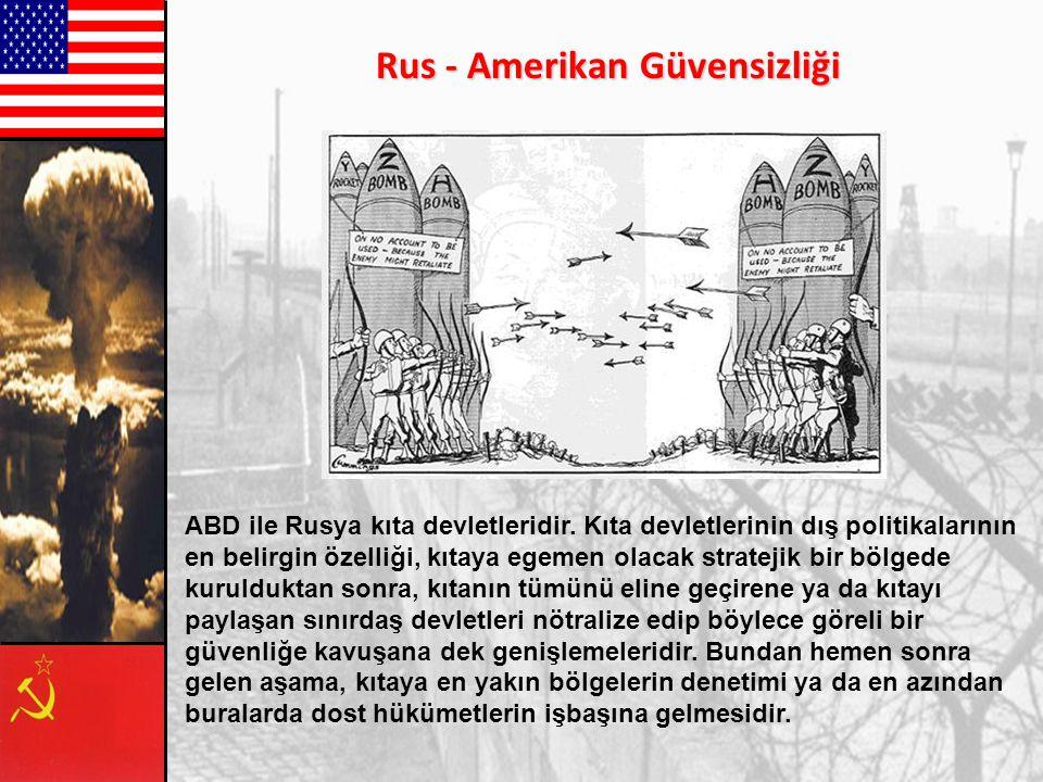 Rus - Amerikan Güvensizliği