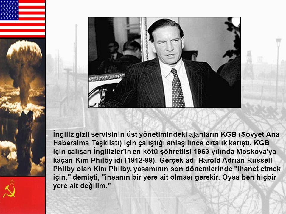 İngiliz gizli servisinin üst yönetimindeki ajanların KGB (Sovyet Ana Haberalma Teşkilatı) için çalıştığı anlaşılınca ortalık karıştı.