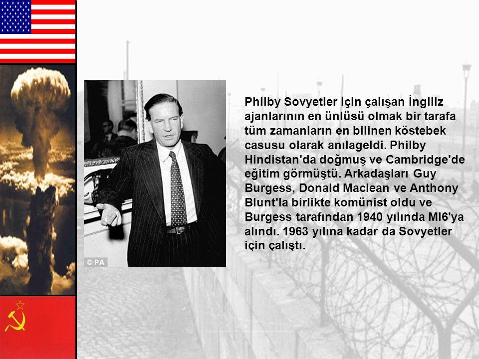 Philby Sovyetler için çalışan İngiliz ajanlarının en ünlüsü olmak bir tarafa tüm zamanların en bilinen köstebek casusu olarak anılageldi.