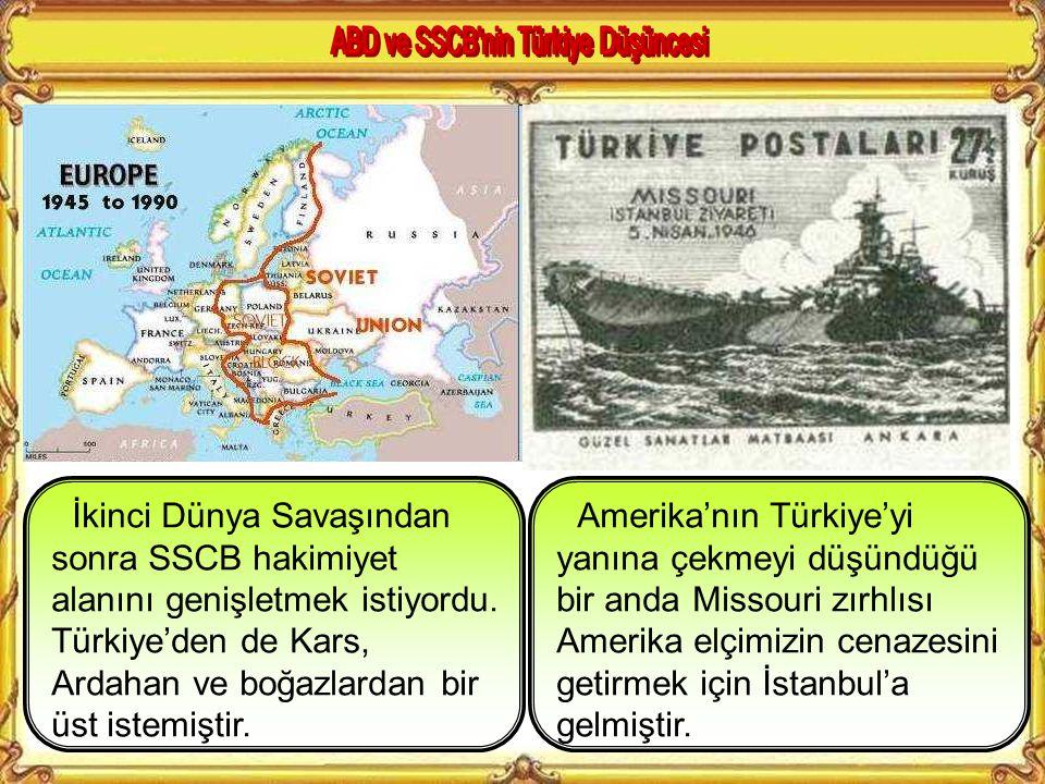 ABD ve SSCB nin Türkiye Düşüncesi